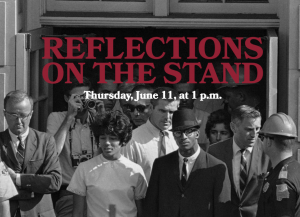 Reflections on the Stand flyer showing Vivian Malone and James Hood during the Stand in the Schoolhouse Door