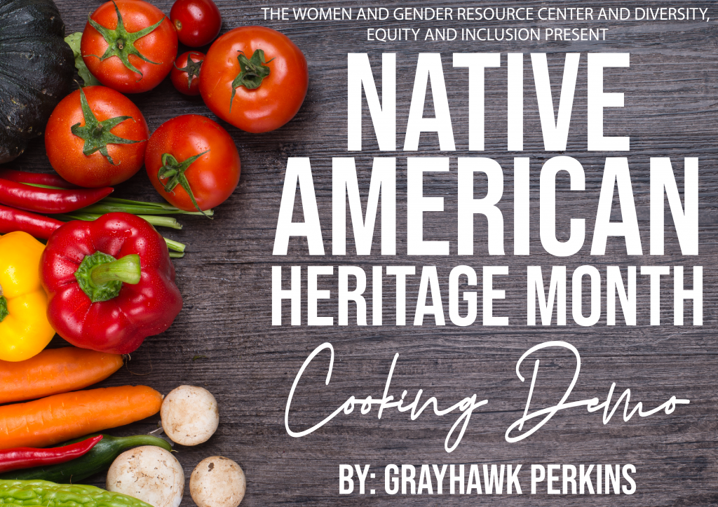 Native American Heritage Month Cooking Demonstration with Grayhawk Perkins