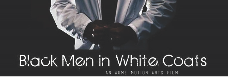 Black Men in White Coats film screening and virtual Q&A