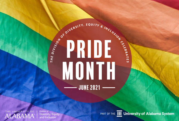 The Division of Diversity, Equity and Inclusion Celebratees Pride Month June 2021